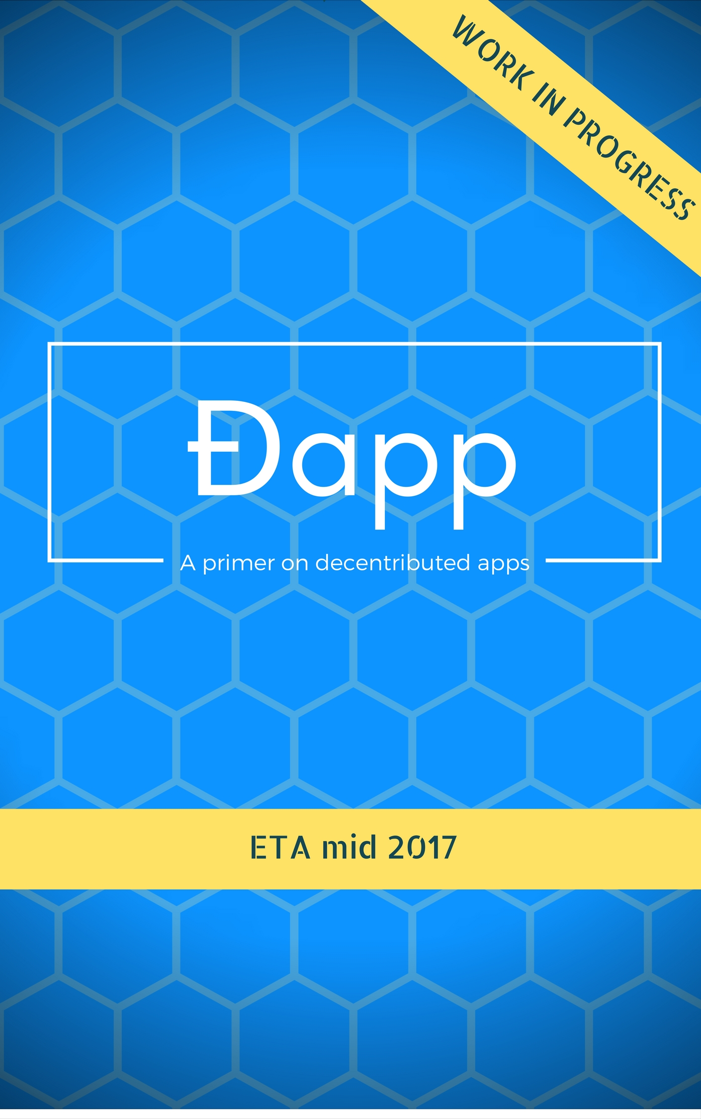 ĐApp Book -  A primer to decentributed Web App Development
